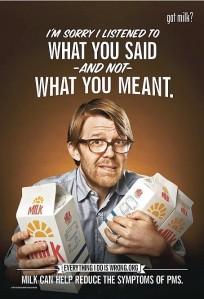 got milk1 - New Campaign Says Milk Can Help Treat PMS